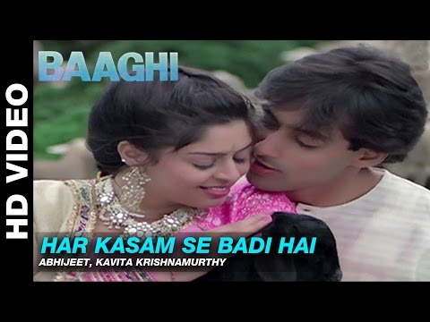 Download Har Kasam Se Badi Hai - Baaghi: A Rebel For Love | Abhijeet & Kavita Krishnamurthy | Salman Khan HD Mp4 3GP Video and MP3