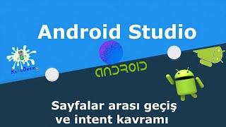 Android sayfa geçişi ve Intent