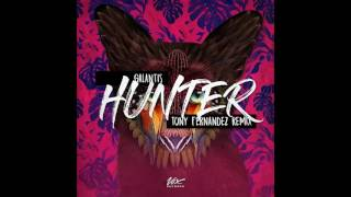 Galantis - Hunter (Tony Fernandez Remix)