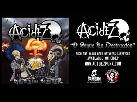 Acidez- Y Sigue la Destrucción (OFFICIAL TRACK)