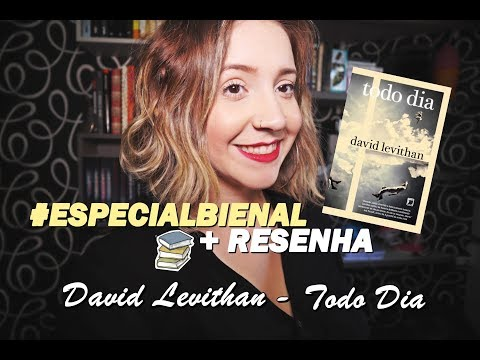 RESENHA - TODO DIA  | David Levithan #EspecialBienal