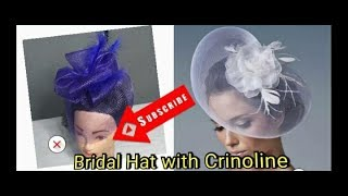 DIY Bridal Hat With Crinoline | Fascinator Making For Beginners