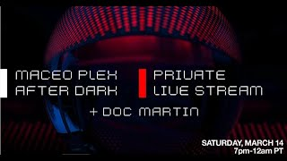 Maceo Plex b2b Doc Martin – Live @ Factory 93, United States 2020 After Dark : Livestream