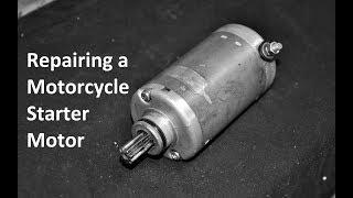 Repairing A Motorcycle Starter Motor