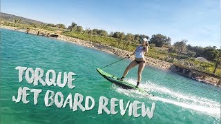 Torque Jetboard preview, testing Xtream and Mongrel Jet Board
