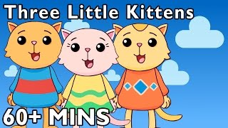 Three Little Kittens and More   Nursery Rhymes by Mother Goose Club Playhouse!