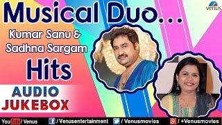 Musical Duo : Kumar Sanu & Sadhna Sargam Hits   - YouTube