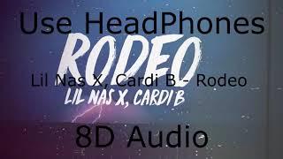 Lil Nas X Rodeo 8D Audio
