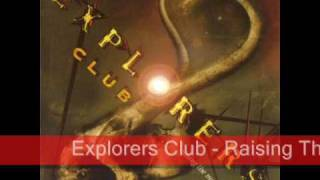 Explorers Club - Raising The Mammoth (2002)