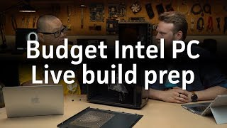 Announcing our live budget Intel PC build next week!