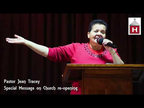 June 15, 2020 - Special Message from Pastor Jean Tracey about church reopening