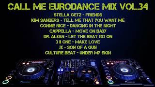 Call Me Eurodance Mix Vol.34