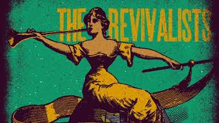 The Revivalists   Soulfight