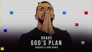 Drake - God's Plan (Dubdogz & SUBB Edit)