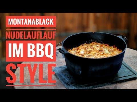 MontanaBlack | DER LEGENDÄRE NUDELAUFLAUF im BBQ Style | Grill & Chill / BBQ & Lifestyle