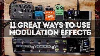 11 Great Ways To Use Modulation Effects For Electric Guitar – That Pedal Show