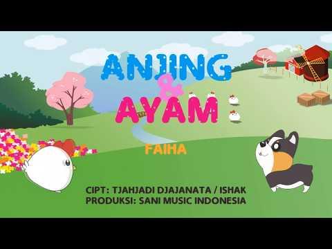 Anjing Dan Ayam - Faiha  (Official Music Video)
