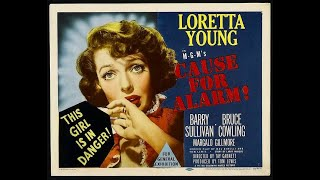CAUSE FOR ALARM! (1951) Theatrical Trailer - Loretta Young, Barry Sullivan, Bruce Cowling