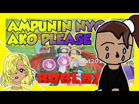 ROBLOX:AMPUNIN NIYO AKO PLEASE! (TAGALOG)