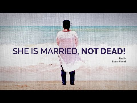 She Is Married, Not Dead!