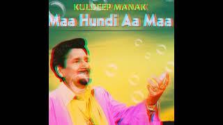 MAA HUNDI A MAA | KING SINGH | KULDEEP MANAK | COVER SONG 2019 | ORIGINAL RIGHTS OF KULDEEP MANAK