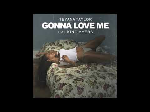 Teyana Taylor Gonna Love Me Ft King Myers Prod By Kanye West Extended Version