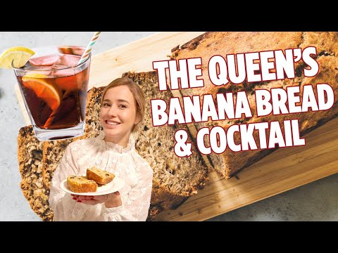 The Queen's Banana Bread and Cocktail | Banana Bread Recipe | We Tried It