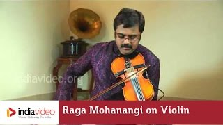 Raga Series - Raga Mohanangi on Violin by Jayadevan