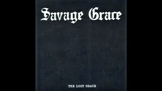Savage Grace - The Lost Grace (Full EP 2010)