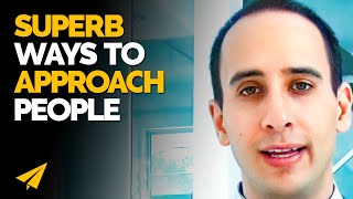How to approach people - Ask Evan