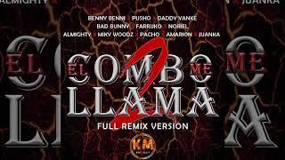 El Combo Me Llama 2 Full Versión - Benny Benni, Daddy Yankee, Bad Bunny, Farruko, Almighty +