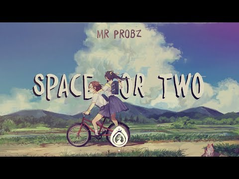 Mr.  Probz - Space For Two (Lyrics)