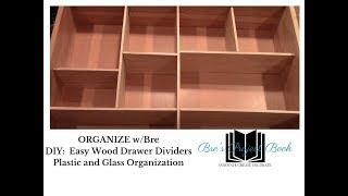 ORGANIZE W/BRE: Easy DIY Wood Drawer Dividers