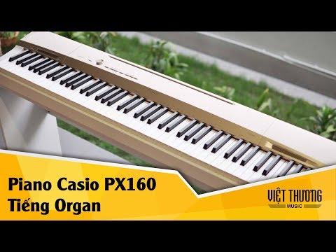 Demo tiếng organ trên đàn piano điện Casio PX160