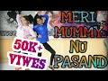 MERI MUMMY NU PASAND || Jani Tera Naa || Sunanda_Sharma || Punjabi song 2k18