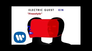 Electric Guest   Freestyle (Official Audio)