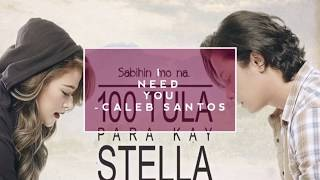 100 Tula Para Kay Stella - I Need You More Today by Caleb Santos (Lyrics )