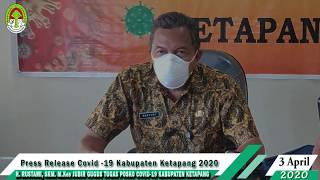Press Release Covid -19 Kabupaten Ketapang (3 April 2020)