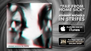 Johnny Nichols - Far From Home Sick [Official Audio]
