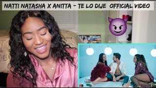Natti Natasha X Anitta   Te Lo Dije (Official Video) | REACTION