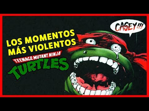 LOS MOMENTOS MÁS VIOLENTOS DE LAS TORTUGAS NINJA