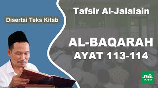 Surat Al-Baqarah Ayat 113-114 # Tafsir Al-Jalalain # KH. Ahmad Bahauddin Nursalim