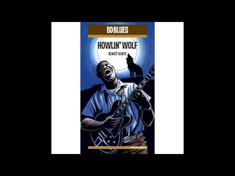 Howlin' Wolf - I Have a Little Girl