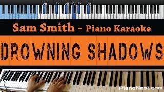 Sam Smith - Drowning Shadows - LOWER Key (Piano Karaoke / Sing Along)
