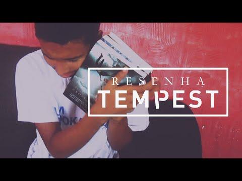 Trilogia Tempest (sem spoilers) | Um Bookaholic