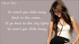Miley Cyrus   Slide Away (Lyrics)