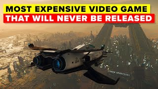Why The Most Expensive Video Game Ever Will Never Be Released