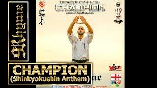 9Rhyme - Champion (Shinkyokushin Karate Anthem) EURO 2016