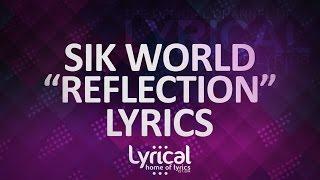 Sik World   Reflection (Prod. Jurrivh) Lyrics