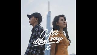 Video Thịnh Suy - MỘT ĐÊM SAY (X) | Official Music Video MP3, 3GP, MP4, WEBM, AVI, FLV Agustus 2019